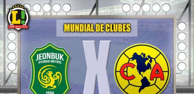 Real de olho: Jeonbuk e América-MEX abrem as quartas do ...