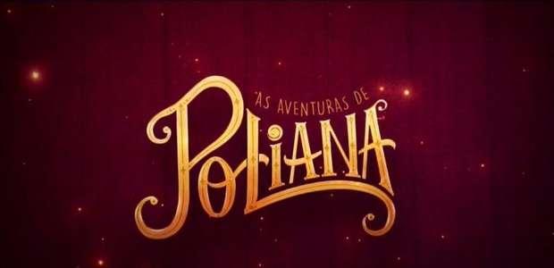 Resumo da novela As Aventuras de Poliana - Sexta-feira, ...