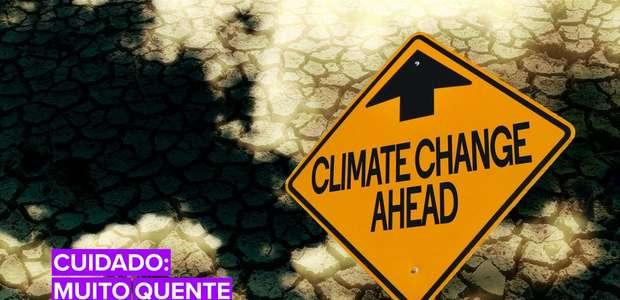 Aquecimento Global 2050: Está ficando quente por aqui