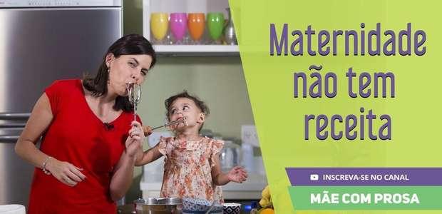 Quer a receita da maternidade?