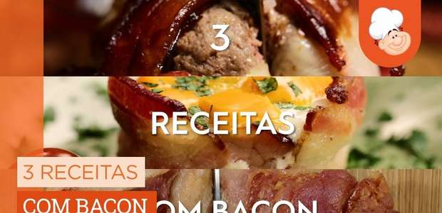 3 receitas com bacon