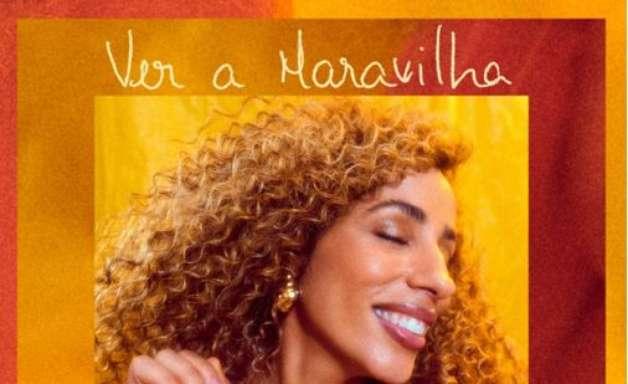 """Marcia Castro anuncia novo álbum com o lançamento de """"Ver a Maravilha"""""""