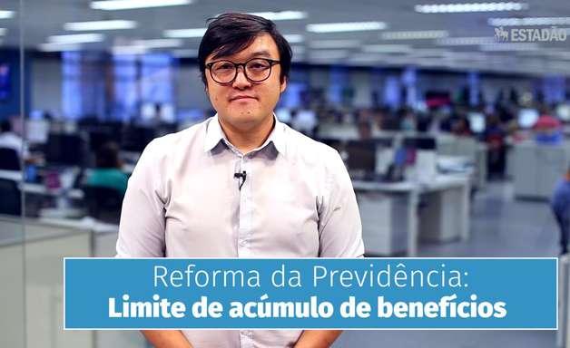 Reforma da Previdência: limite de acúmulo de benefícios