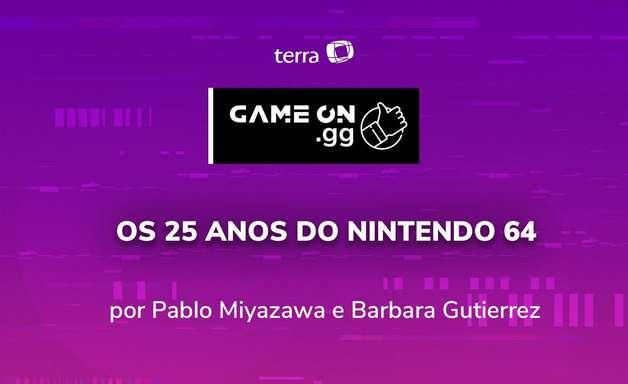 ON.GG: Os 25 anos do Nintendo 64