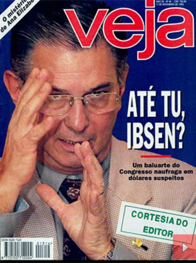 Revista Veja divulgou que Ibsen tinha movimentado US$ 1 milhão, o que foi provado ser mentira anos depois