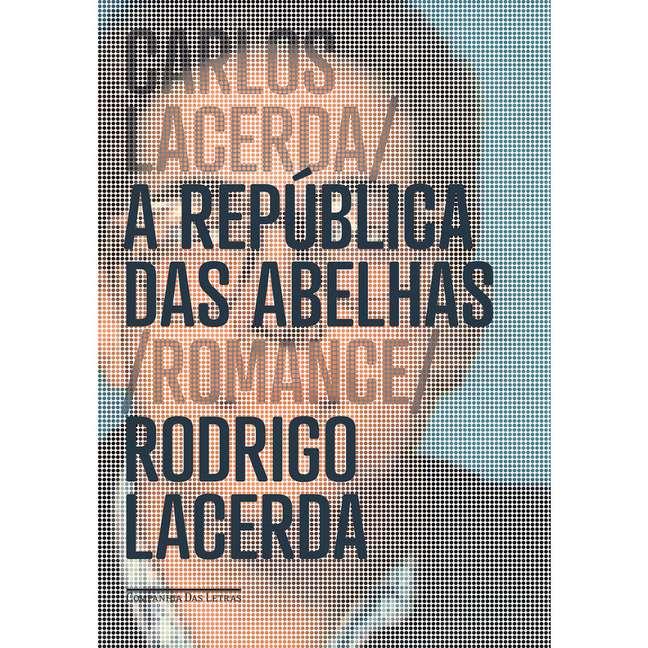 República das Abelhas, escrito por Rodrigo Lacerda, neto de Carlos Lacerda