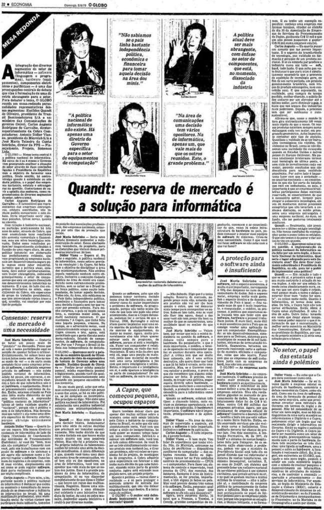 Matéria do jornal O Globo de 05/08/1979, em que empresários do setor de informática, entre eles Euclides Quandt, ex-ministro das Comunicações do governo do general Ernesto Geisel, discutem a reserva de mercado como política necessária para o Brasil