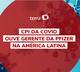 CPI da Covid ouve gerente da Pfizer na América Latina