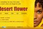 """Filme """"Desert Flower"""" conta a história de Dirie, uma mulher somaliana que foge de seu país para Londres, por causa de um casamento forçado aos 13 anos; ela se tornou top model e causou uma """"revolução"""" ao levantar o tema da mutilação genital pelo mundo"""