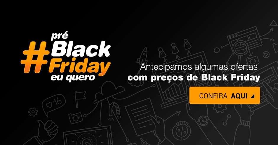 Lojas virtuais antecipam ofertas da Black Friday 2016 032c4d9944bf1