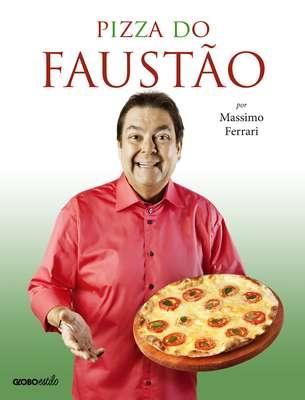 O apresentador Fausto Silva e o chef Massimo Ferrari, um dos nomes mais importantes da culinária italiana em Sâo Paulo, estão juntos no livro 'Pizza do Faustão'