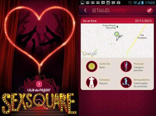 Sexsquare: com anonimato garantido, o usuário faz check-in no local onde fez sexo e pode adicionar informações como posição, parceiro e até se usaram algum apetrecho. Disponível para Android. Gratuito