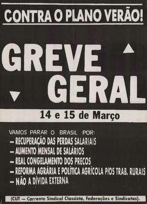 O desemprego, as perdas salariais e o aumento sucessivo dos preços dos produtos de primeira necessidade durante o governo de José Sarney (1985-1990) motivaram a segunda greve geral