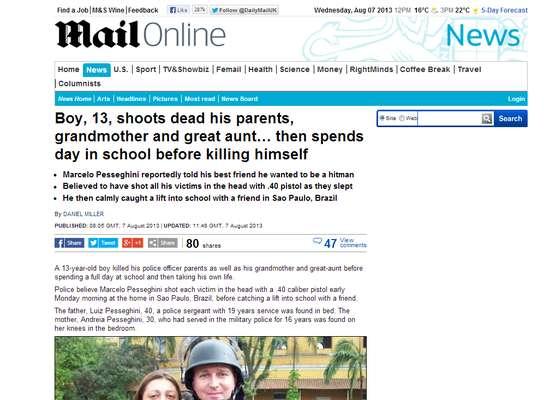 O jornal britânico Daily Mail destacou o crime em sua página na internet
