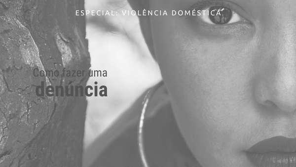 Como denunciar violência doméstica