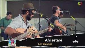 Home Sessions y Los Claxons: Ahí estaré